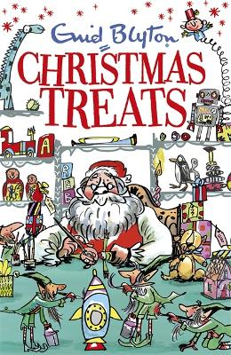 Christmas Treats by Enid Blyton