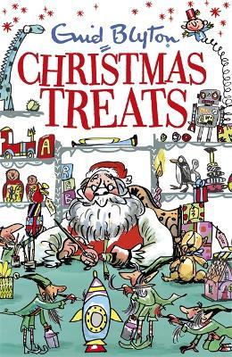 Christmas Treats by Enid Blyton
