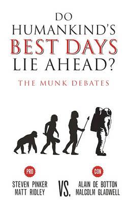 Do Humankind's Best Days Lie Ahead? book