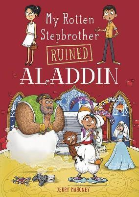 My Rotten Stepbrother Ruined Aladdin book