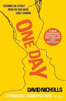 One Day: 10th Anniversary Edition by David Nicholls