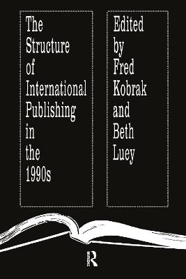 Structure of International Publishing in the 1990s by Beth Luey