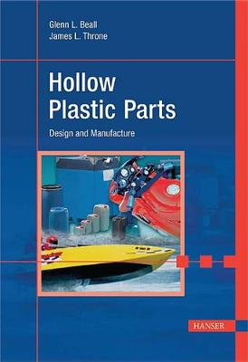 Hollow Plastic Parts by Glenn Beall