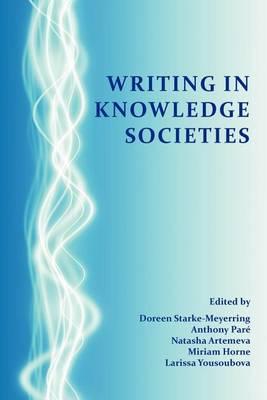 Writing in Knowledge Societies by Doreen Starke-Meyerring