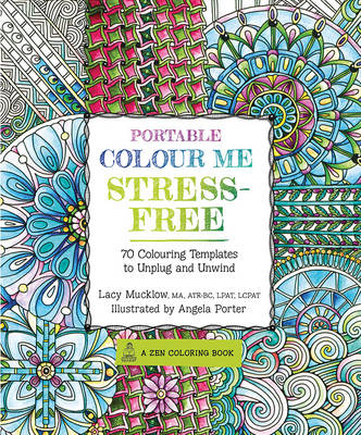 Portable Colour Me Stress-Free by Lacy Mucklow