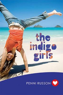 Indigo Girls (Girlfriend Fiction 2) by Penni Russon