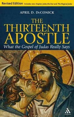 Thirteenth Apostle by April D. DeConick