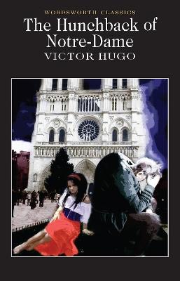 The Hunchback of Notre-Dame by Victor Hugo