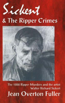 Sickert and the Ripper Crimes book
