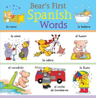 Bear's First Spanish Words by Catherine Bruzzone
