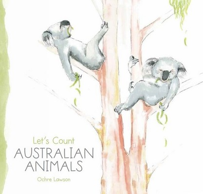 Let's Count Australian Animals by ,Ochre Lawson