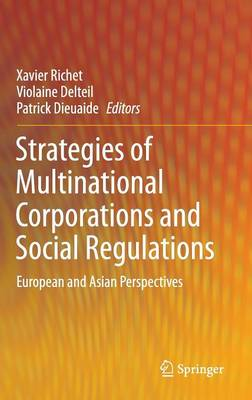 Strategies of Multinational Corporations and Social Regulations by Xavier Richet