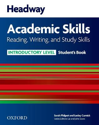 Headway Academic Skills: Introductory: Reading, Writing, and Study Skills Student's Book by