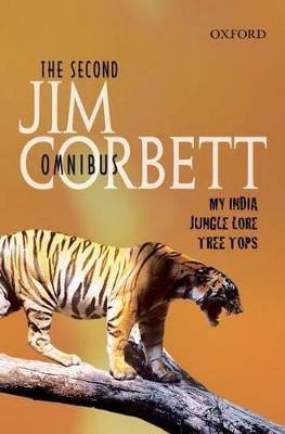 The Second Jim Corbett Omnibus by Jim Corbett