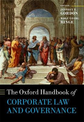 The Oxford Handbook of Corporate Law and Governance by Jeffrey N. Gordon