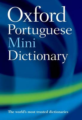 Oxford Portuguese Mini Dictionary by Oxford Dictionary
