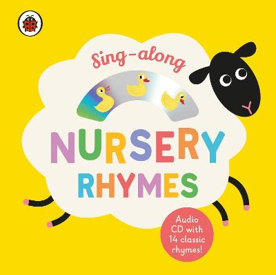Sing-along Nursery Rhymes: CD and Board Book by Ladybird