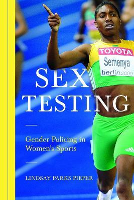 Sex Testing by Lindsay Pieper