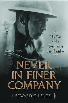 Never in Finer Company by Edward G. Lengel
