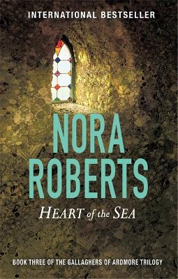 Heart Of The Sea by Nora Roberts