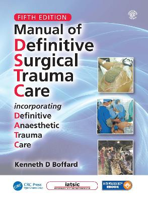 Manual of Definitive Surgical Trauma Care, Fifth Edition book