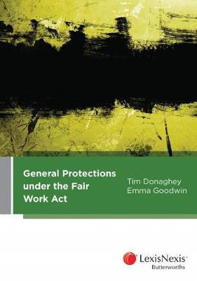 General Protections Under the Fair Work Act by Donaghey & Goodwin