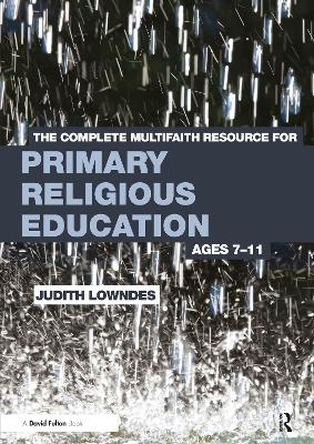 Complete Multifaith Resource for Primary Religious Education book