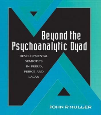Beyond the Psychoanalytic Dyad book