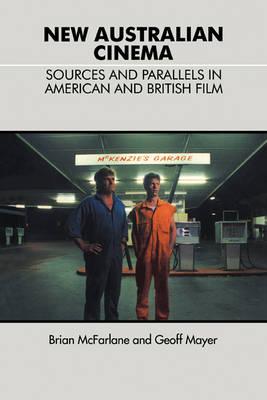New Australian Cinema by Brian McFarlane