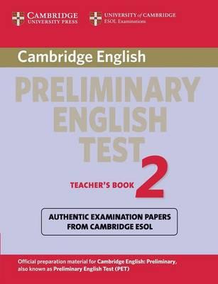 Cambridge Preliminary English Test 2 Teacher's Book by Cambridge ESOL