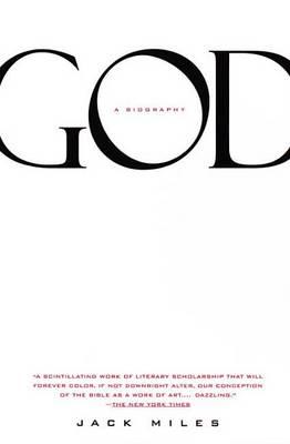 God: A Biography by Jack Miles