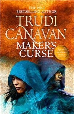 Maker's Curse (Book 4 of Millennium's Rule) by Trudi Canavan