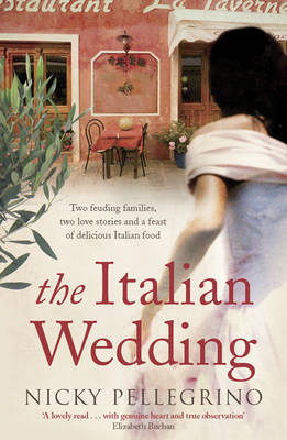 Italian Wedding by Nicky Pellegrino