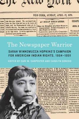 Newspaper Warrior by Sarah Winnemucca Hopkins