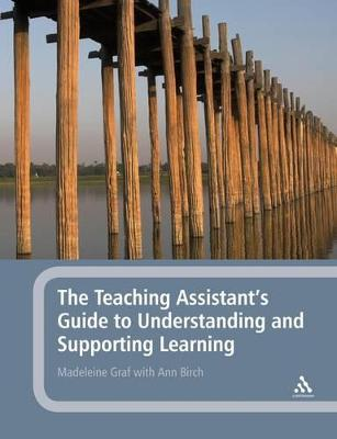 Teaching Assistant's Guide to Understanding and Supporting Learning by Madeleine Graf