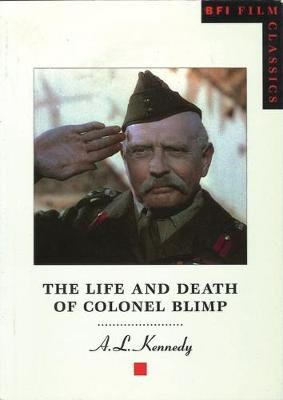 Life and Death of Colonel Blimp by A.L. Kennedy