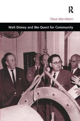 Walt Disney and the Quest for Community book