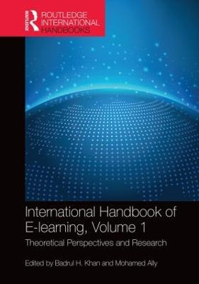 International Handbook of E-Learning  Volume 1 by Badrul H. Khan
