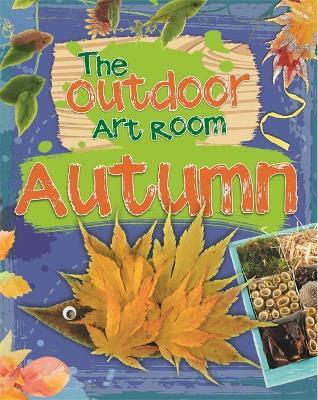 Outdoor Art Room: Autumn by Rita Storey