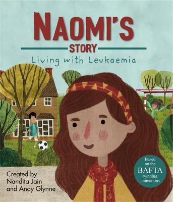 Living with Illness: Naomi's Story - Living with Leukaemia book