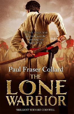 The Lone Warrior (Jack Lark, Book 4) by Paul Fraser Collard