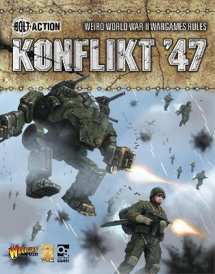 Konflikt '47 by Warlord Games