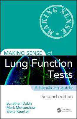 Making Sense of Lung Function Tests, Second Edition by Jonathan Dakin
