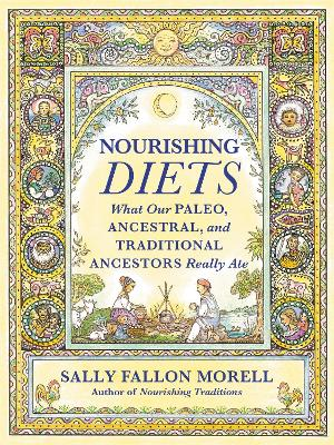 Nourishing Diets by Sally Fallon Morell