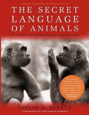 Secret Language Of Animals by Janine Benyus