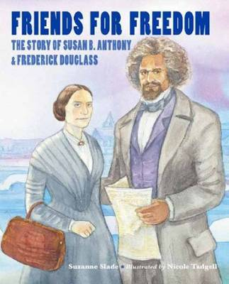Friends For Freedom by SUZANNE SLADE