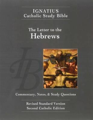 Ignatius Catholic Study Bible: Hebrews by Scott W. Hahn