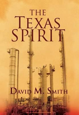 Texas Spirit by David M. Smith