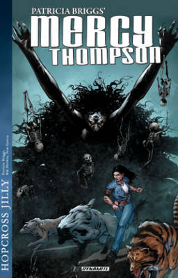 Mercy Thompson: Hopcross Jilly by Patricia Briggs