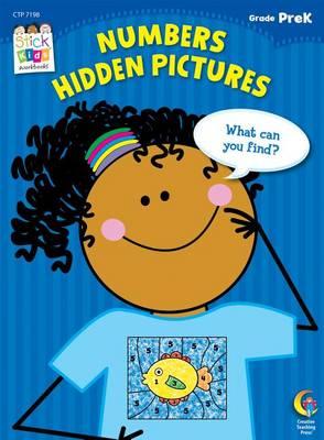 Numbers Hidden Pictures, Grade PreK by Creative Teaching Press